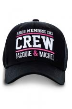 Casquette Jacquie et Michel Crew : Casquette Gros membre du Crew Jacquie & Michel pour bien montrer qu'il y a du lourd sous le capot !